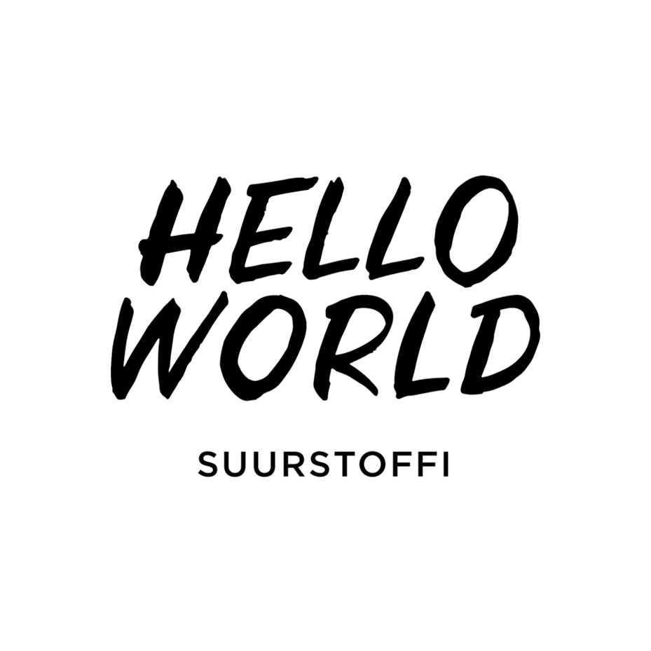 Hello World Suurstoffi